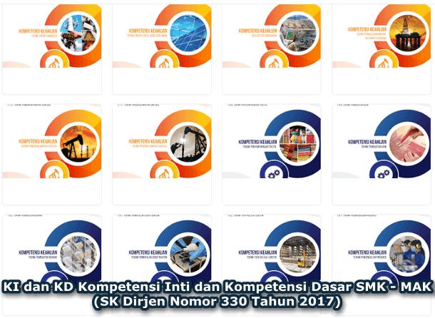 KI dan KD Kompetensi Inti dan Kompetensi Dasar SMK - MAK (SK Dirjen Nomor 330 Tahun 2017)