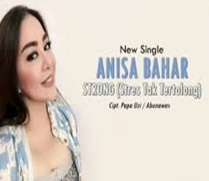 Anisa Bahar STRONG Mp3