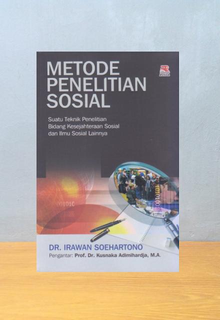 METODE PENELITIAN SOSIAL, Irawan Soehartono