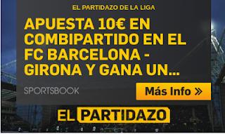 betfair promocion 10€ Barcelona vs Girona 23 septiembre