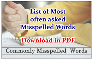 List of Most often asked Misspelled Words in English Questions- Download in PDF