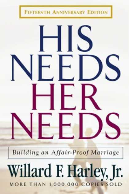 His Needs Her Building An Affair Proof Marriage
