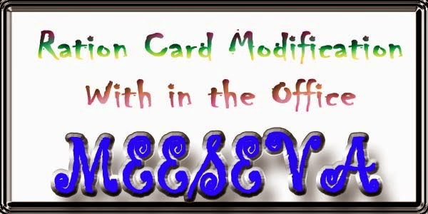 Ration Card Modification With in the Office Apply On Meeseva
