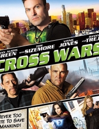 Cross Wars | Bmovies