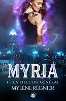 http://lesreinesdelanuit.blogspot.be/2017/08/myria-t1-la-fille-du-general-de-mylene.html