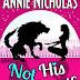 Book Reviewed: 5 Stars: Not his Werewolf: Shifter Romance (Not This Series Book 2) Author: Annie Nicholas  @annienicholas