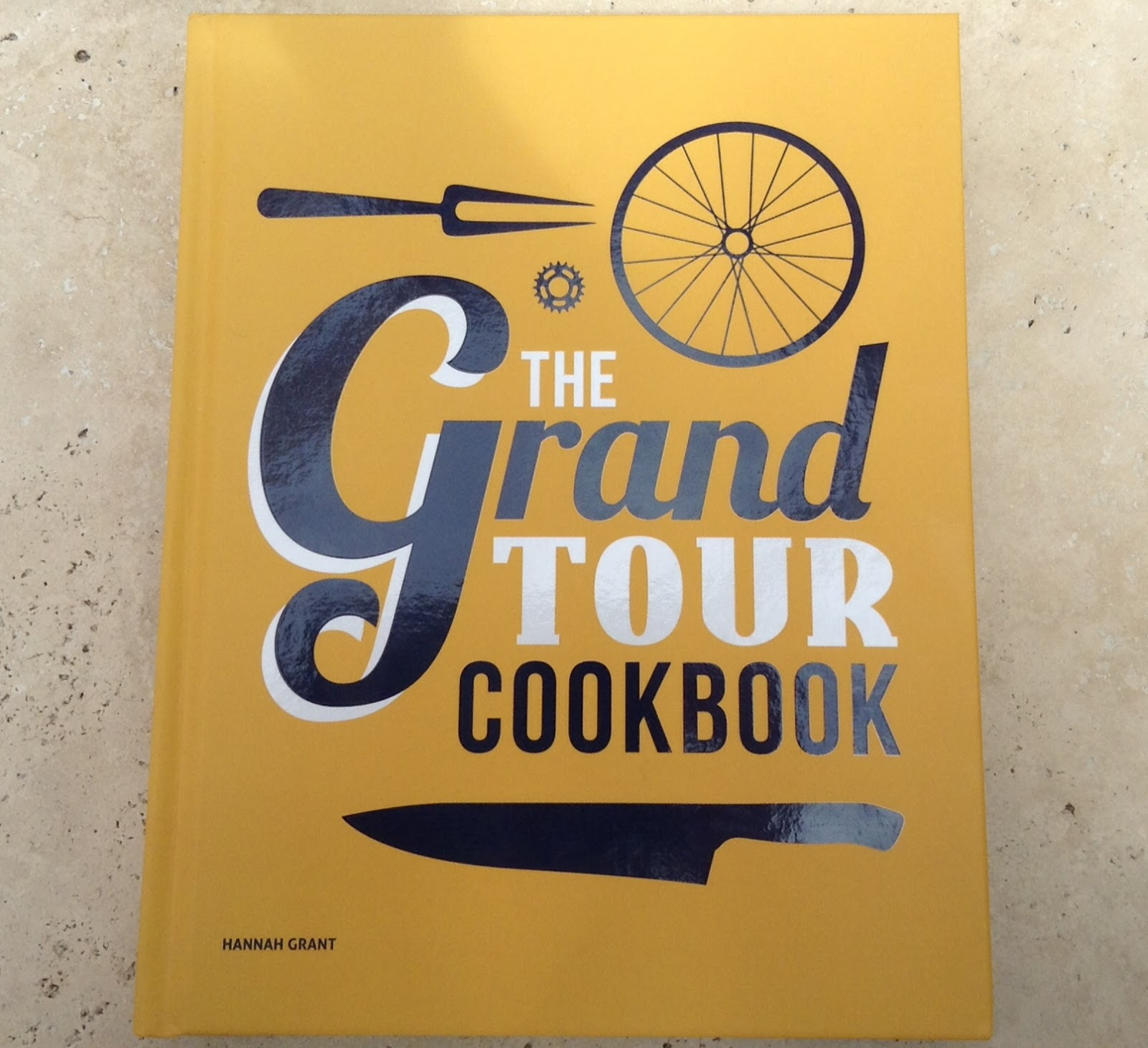 The Grand Tour Cookbook By Hannah Grant