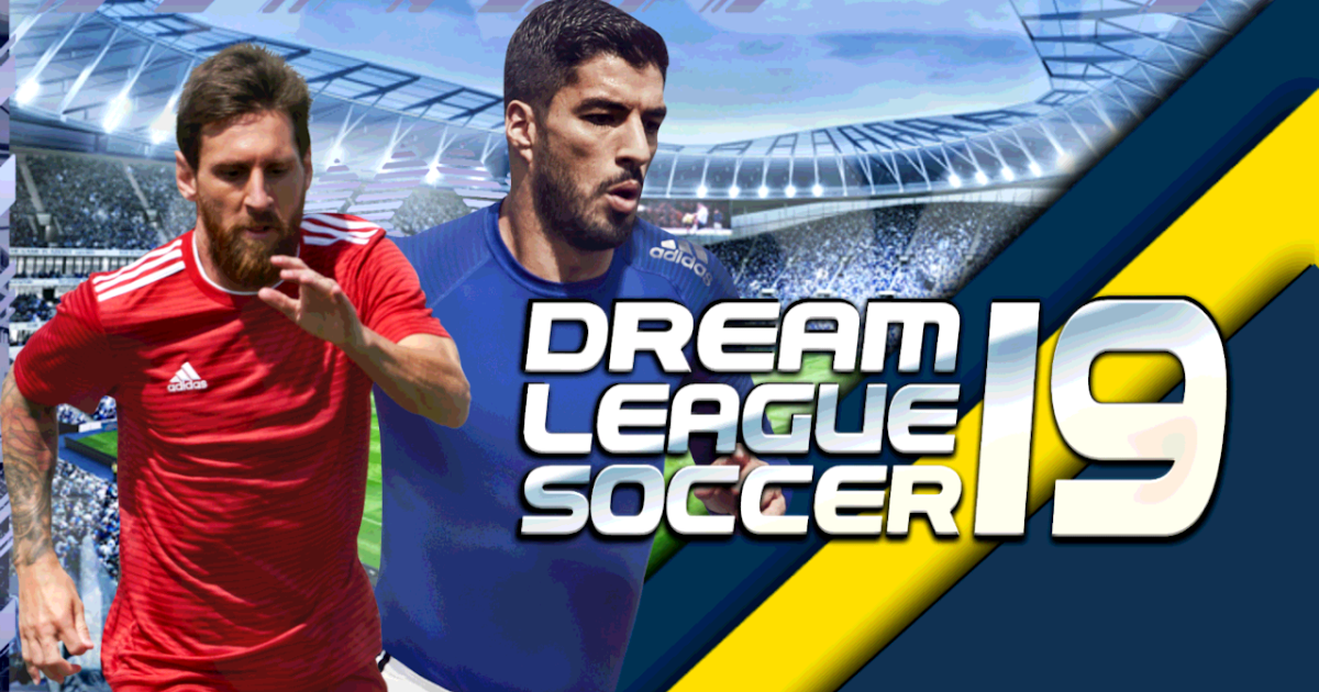 Dream League Soccer 2019 Mod Apk Dls 19 Mod Apk