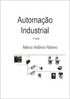 Eletrotécnica Total: Livro Automação Industrial - Marco