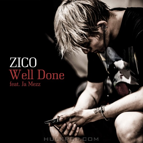 ZICO – Well Done – Single (ITUNES PLUS AAC M4A)