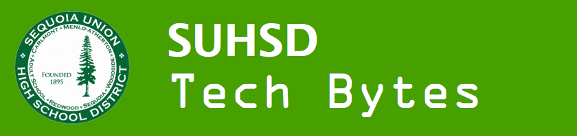SUHSD Technology Bytes