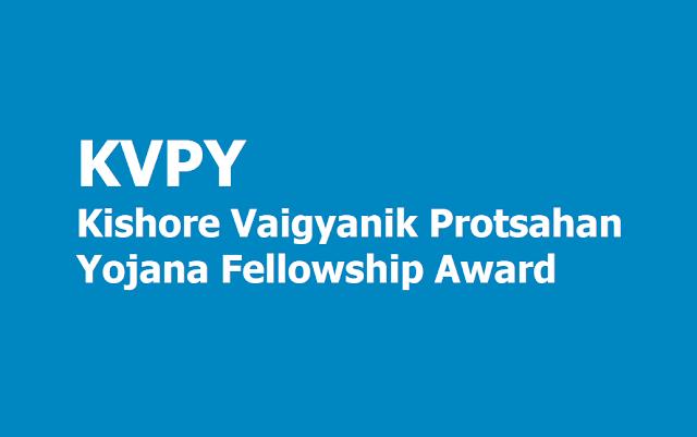 KVPY Kishore Vaigyanik Protsahan Yojana Fellowship Awards 2019