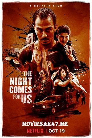 The Night Comes for Us (2018) Hindi 1080p BRRip 2.5GB Dual Audio [Hindi + Indo] Esubs