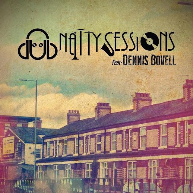 DUB NATTY SESSIONS & DENNIS BOVELL - Dub Natty Sessions (2014)