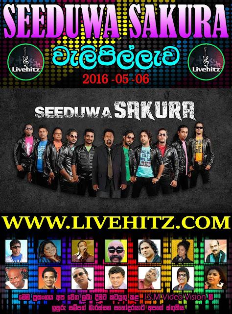 SEEDUWA SAKURA LIVE IN WALIPILLAWA 2016-05-06