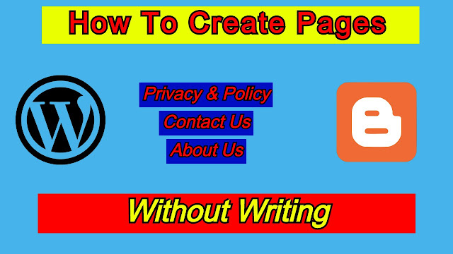 How to create Privacy & Policy, Contact Us, About Us Page For Your Website