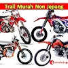 Pilihan Motor Trail Murah Meriah dari Pabrikan Non Jepang