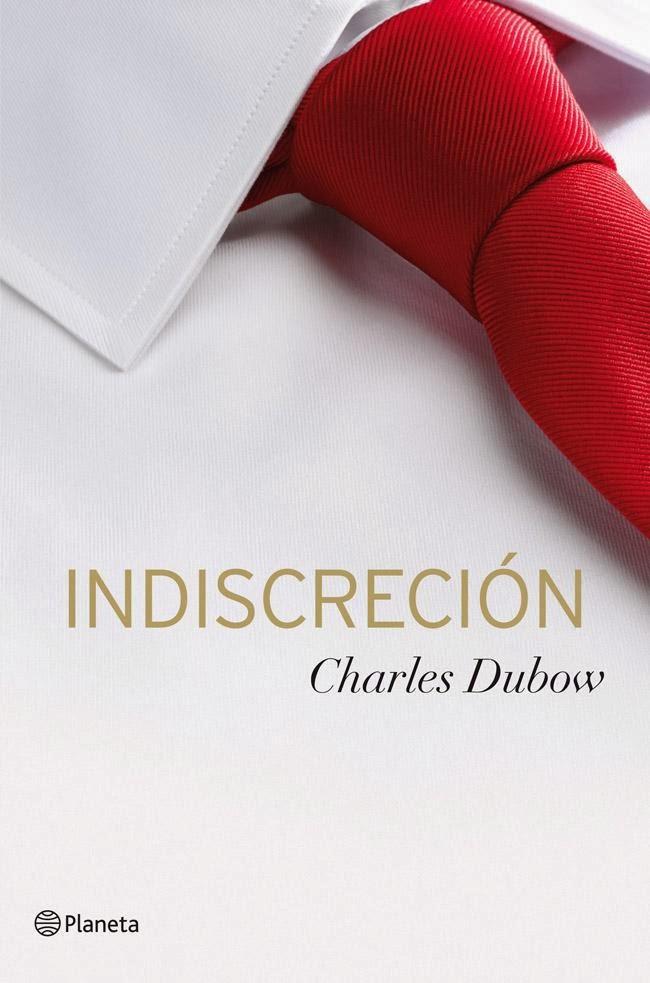 Indiscreción – Charles Dubow