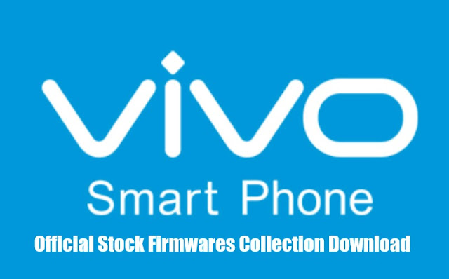 List of All VIVO Official Stock Firmwares