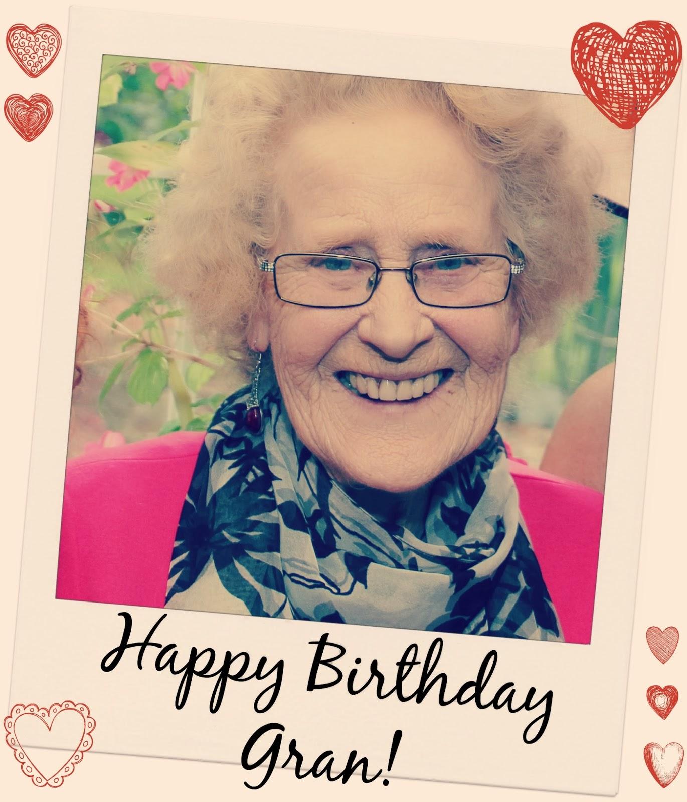 Big Blonde Girl: To My Gran, Happy Birthday