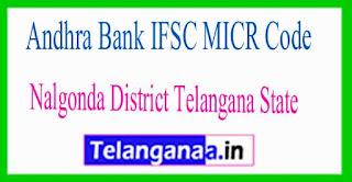 Andhra Bank IFSC MICR Code Nalgonda District Telangana State