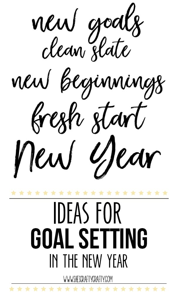 Ideas for Setting Goals in the New Year
