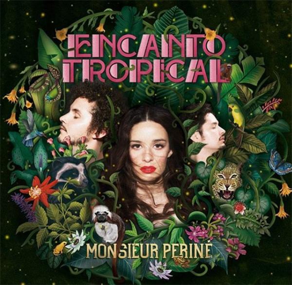 Monsieur-Periné-Encanto-Tropical