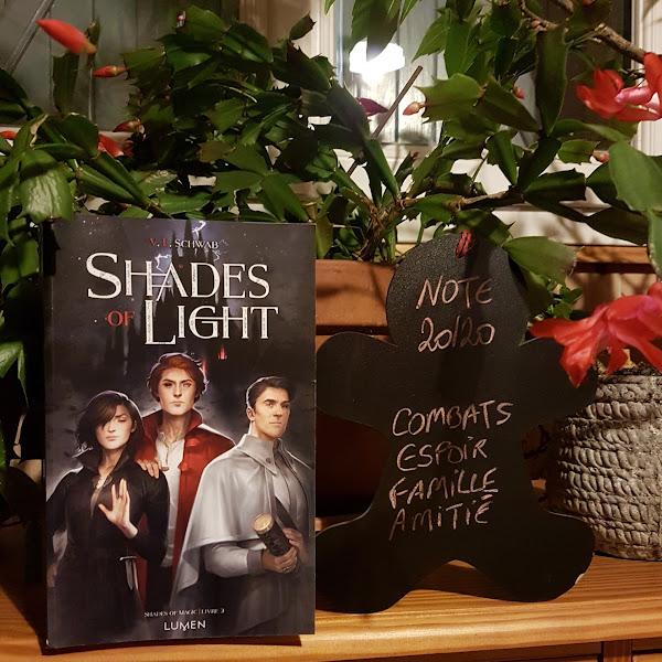 Shades of magic, tome 3 : Shades of light de Victoria E. Schwab