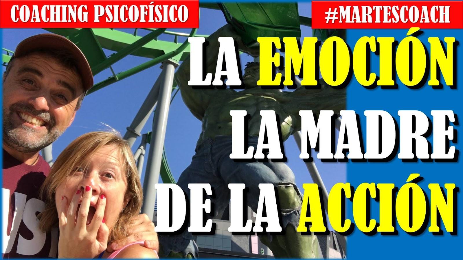 La emoción es la madre de la acción #MartesCoach