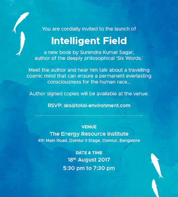 Intelligent Field a book by Surendra Kumar Sagar, launch at TERI, Bangalore, Art Scene India