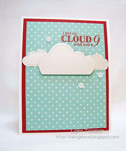 I'm on Cloud 9 with You-designed by Lori Tecler-Inking Aloud-stamps and dies from Clear and Simple Stamps