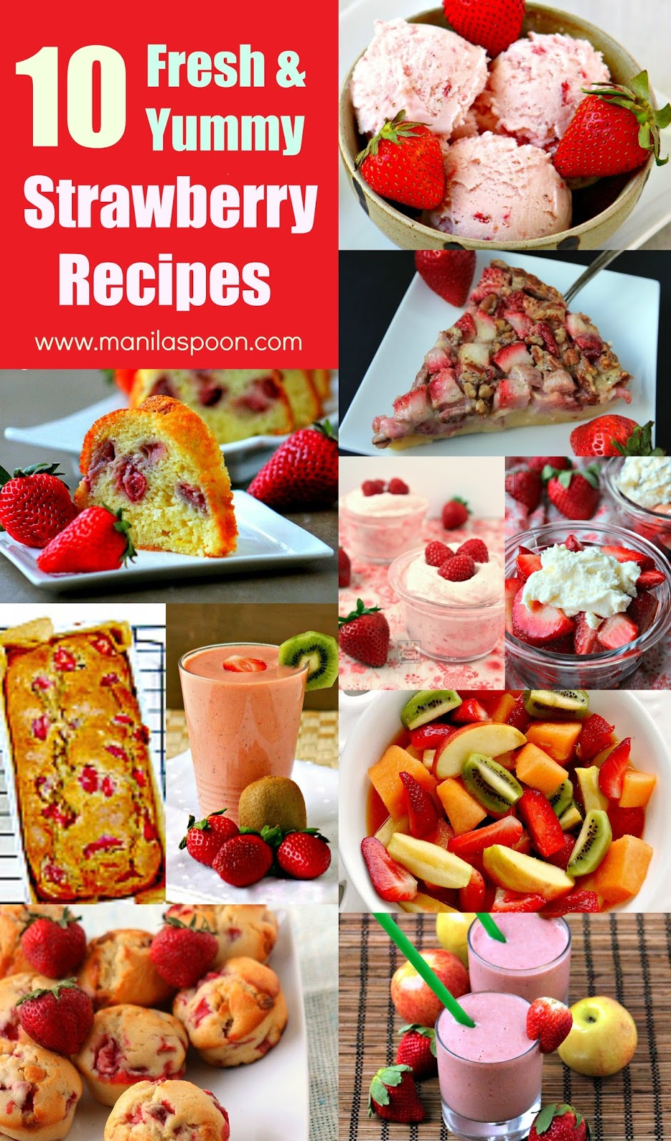 Looking for new and delicious strawberry recipes to try this Spring? Here are some of our tried and tested recipes featuring fresh and juicy strawberries that your whole family will enjoy. | manilaspoon.com