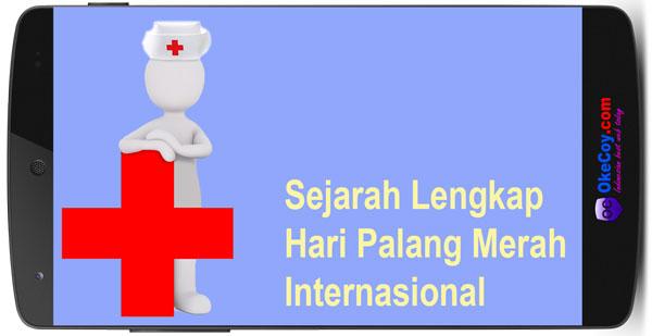 Sejarah Hari Palang Merah Sedunia Internasional Terlengkap