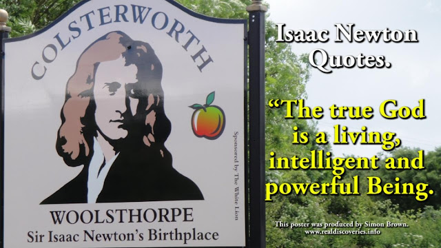 The true God is a living, intelligent and powerful Being. Isaac Newton Quotes.