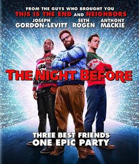 The Night Before (2015) แก๊งเพี้ยนเกรียนข้ามคืน