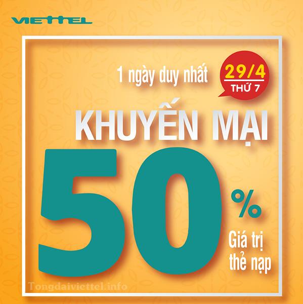 Khuyến mãi 50% Viettel Toàn quốc: Tặng 50% nạp thẻ ngày 29/4/2017
