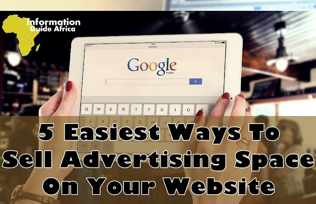 5 Easiest Ways To Sell Advertising Space On Your Website