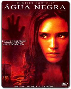 Água Negra Torrent (2005) – BluRay 720p Dublado Download