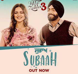 Subaah-Lyrics-Video-Song-Nikka-Zaildar-3