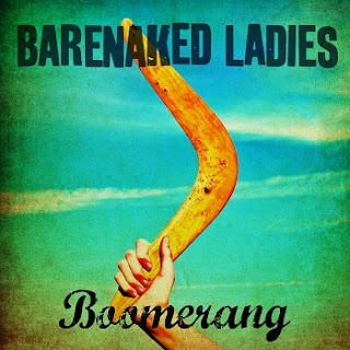 Barenaked Ladies - Boomerang