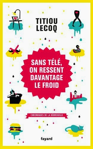 http://over-books.blogspot.fr/2014/08/sans-tele-on-ressent-davantage-le-froid.html