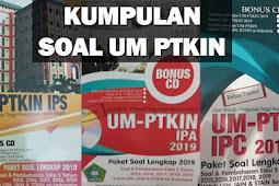 Soal UM PTKIN 2019 Lengkap Terbaru Pembahasan Materi IPS/IPA/IPC & Prediksi