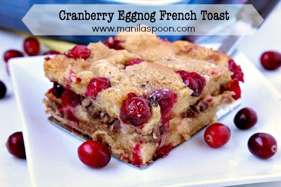 With sweet and creamy eggnog, tangy cranberries and crunchy pecans - this MAKE AHEAD Cranberry Eggnog French Toast Casserole is the perfect breakfast or brunch dish for Christmas, New Year and beyond! | manilaspoon.com