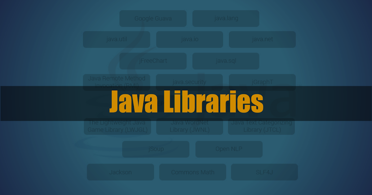 45+ Most Useful Java Libraries
