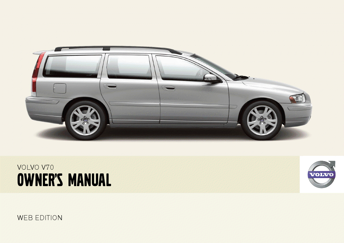 Download Volvo V70 Owner's Manual PDF. Dear Volvo owner