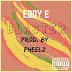 "Music: Eddy E - ""Blaster"" (Prod. by Pheelz)"
