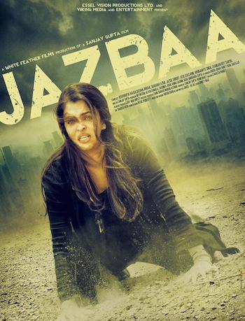 Jazbaa 2015 Official Trailer