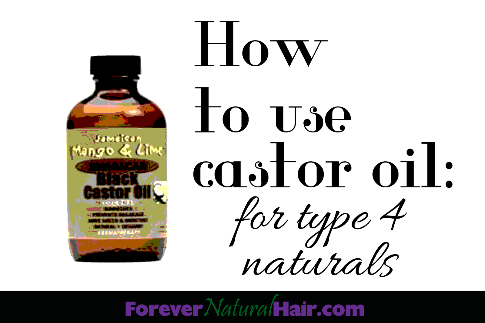 How to Use Castor Oil | for Type 4 Natural Hair