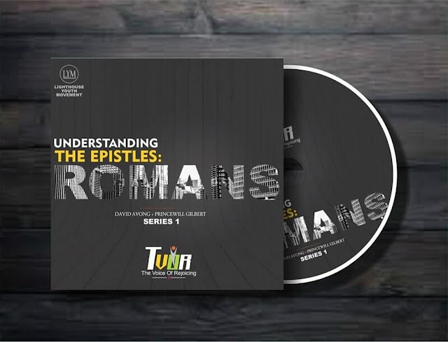UNDERSTANDING THE EPISTLES: ROMANS [ David Avong + Princewill Gilbert] EPISODE 2