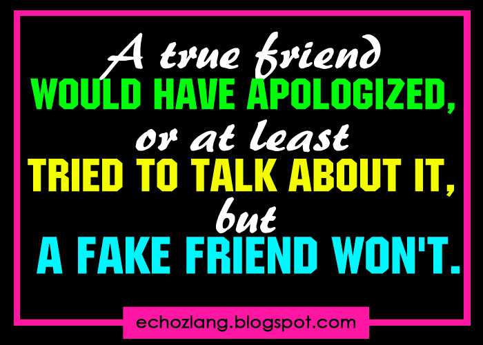 Pinoy Quotes A True Friend Would Have Apologized Or Atleast Tried